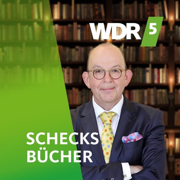 Wdr 5 Schecks Bücher Podcast Podtail