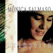Monica Salmaso - Bate Canela