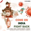 Come On India Fight Back