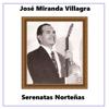 Serenatas Norteñas - José Miranda Villagra