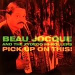 Beau Jocque & The Zydeco Hi-Rollers - Mardi Gras Blues