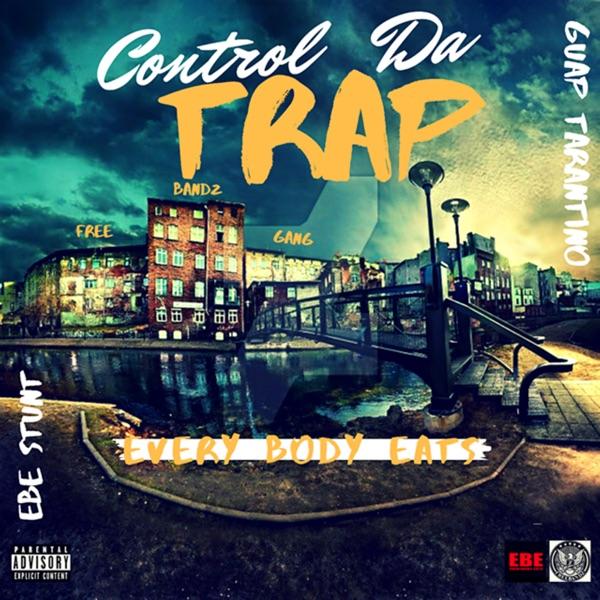 Control Da Trap (feat. Guap Tarantino) - Single