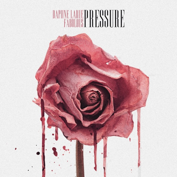 Pressure (feat. Fabolous) - Single