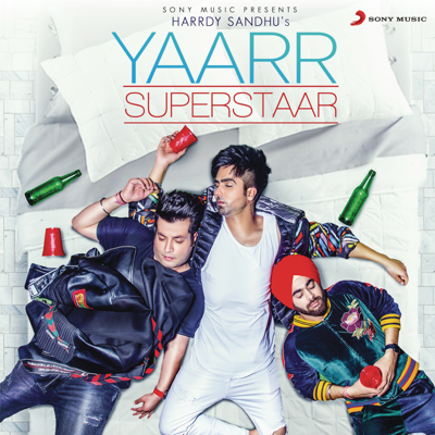 Yaarr Superstaar - Harrdy Sandhu
