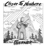 Closer to Nowhere - Single