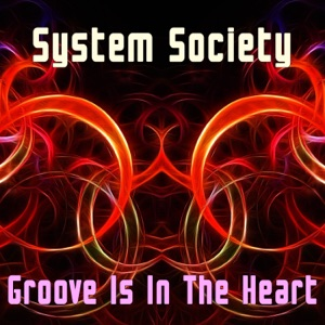 System Society - Groove Is in the Heart (Instrumental)