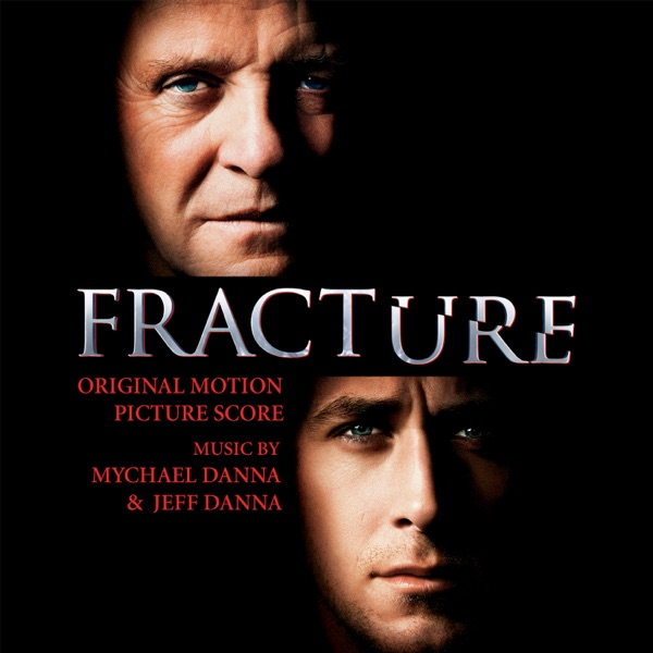 Fracture (Original Motion Picture Score)