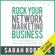 Sarah Robbins - Rock Your Network Marketing Business: How to Become a Network Marketing Rock Star (Unabridged)