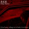 Slide (Remix) [feat. Pop Smoke, A Boogie wit da Hoodie & Chris Brown] - H.E.R.