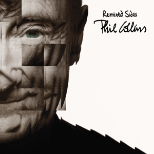 Phil Collins - Remixed Sides