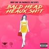 Drop One Da Producer - Bald Head Heaux Sh!t (feat. KayyPee)