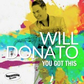 Will Donato - You Got This