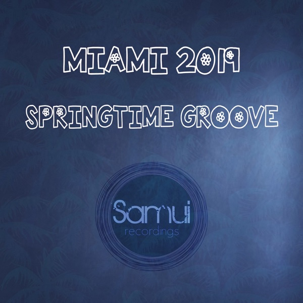 Miami Springtime Groove 2019