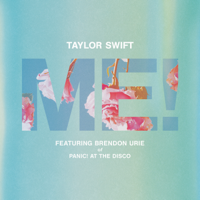 Album ME! (feat. Brendon Urie of Panic! At The Disco) - Taylor Swift