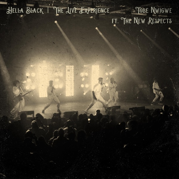 HELLA BLACK (THE IVORY TOUR LIVE) [feat. The NEW RESPECTS] - Single