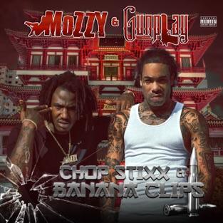 Mozzy & Gunplay - Chop Stixx & Banana Clips m4a Album Download Zip