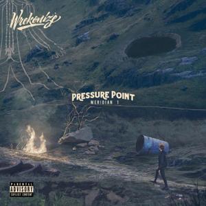 Wrekonize - Pressure Point Meridian 1 - EP