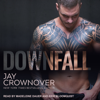 Jay Crownover - Downfall  artwork