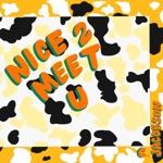 Chloe Jacobson - Nice 2 Meet U