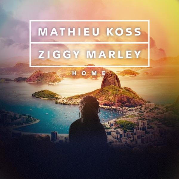 Mathieu Koss & Ziggy Marley - Home