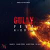 Gully Feva Riddim - EP - Various Artists