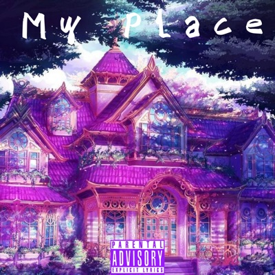 My Place - Single - Dash