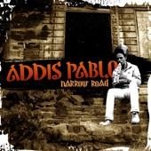 Addis Pablo - Narrow Road