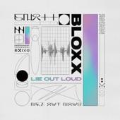 BLOXX - Off My Mind