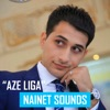 Nainet Sounds - Aze Liga