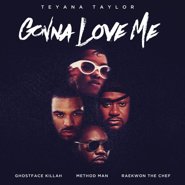 Gonna Love Me (Remix) [feat. Ghostface Killah, Method Man & Raekwon] - Single