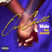 On Chill (feat. Jeremih) - Single
