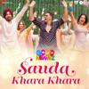 Sauda Khara Khara From Good Newwz - Diljit Dosanjh, Sukhbir, Dhvani Bhanushali, DJ Chetas & Lijo George mp3