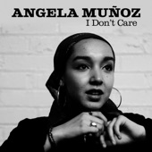 Adrian Younge;Angela Muñoz - I Don't Care