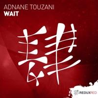 Wait - ADNANE TOUZANI