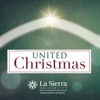 La Sierra University United - Sing We Now for Christmas