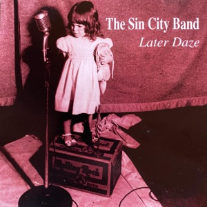 The Sin City Band - Old Grey Coat