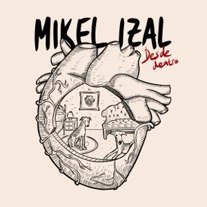 Mikel Izal - Desde Dentro