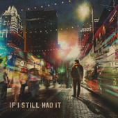 [Download] If I Still Had It MP3