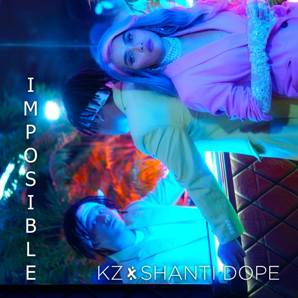 Imposible (feat. Shanti Dope) - Single