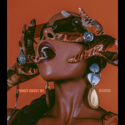 Forget About Me  Visions - Single - Dawn Richard