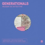 Generationals - I Turned My Back on the Written Word