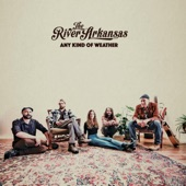 The River Arkansas - Hold On
