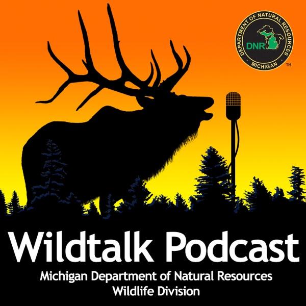 The Michigan DNR's Wildtalk Podcast
