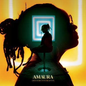 AMAURA - (Re)EmContraste