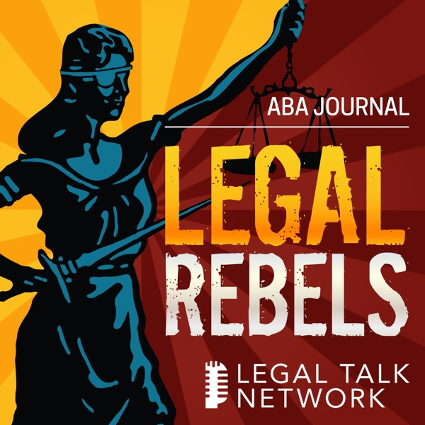 ABA Journal: Legal Rebels