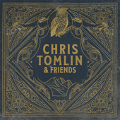 Who You Are To Me (feat. Lady A) Chris Tomlin
