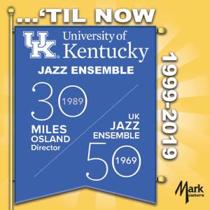University of Kentucky Jazz Ensemble - ...'Til Now 1999-2019