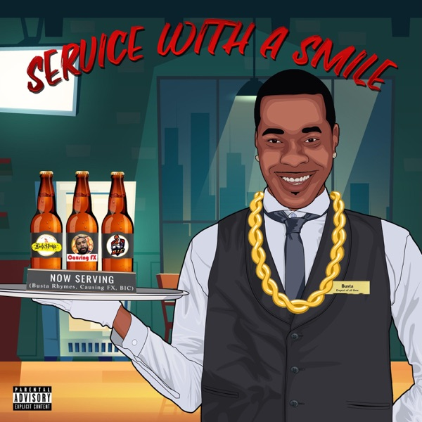 Service with a Smile (feat. Busta Rhymes & Causing Fx) - Single
