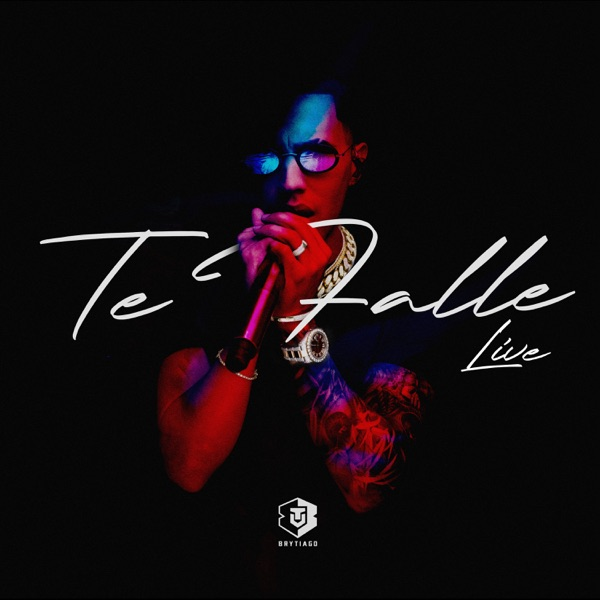 Te Fallé (Live) - Single
