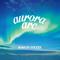 aurora arc - BUMP OF CHICKEN